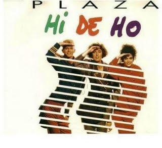 PLAZA - Hi De Ho
