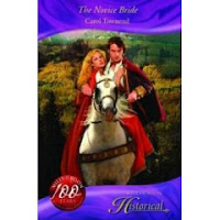 The Novice Bride by Carol Townend