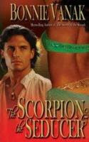 The Scorpion and the Seducer by Bonnie Vanak