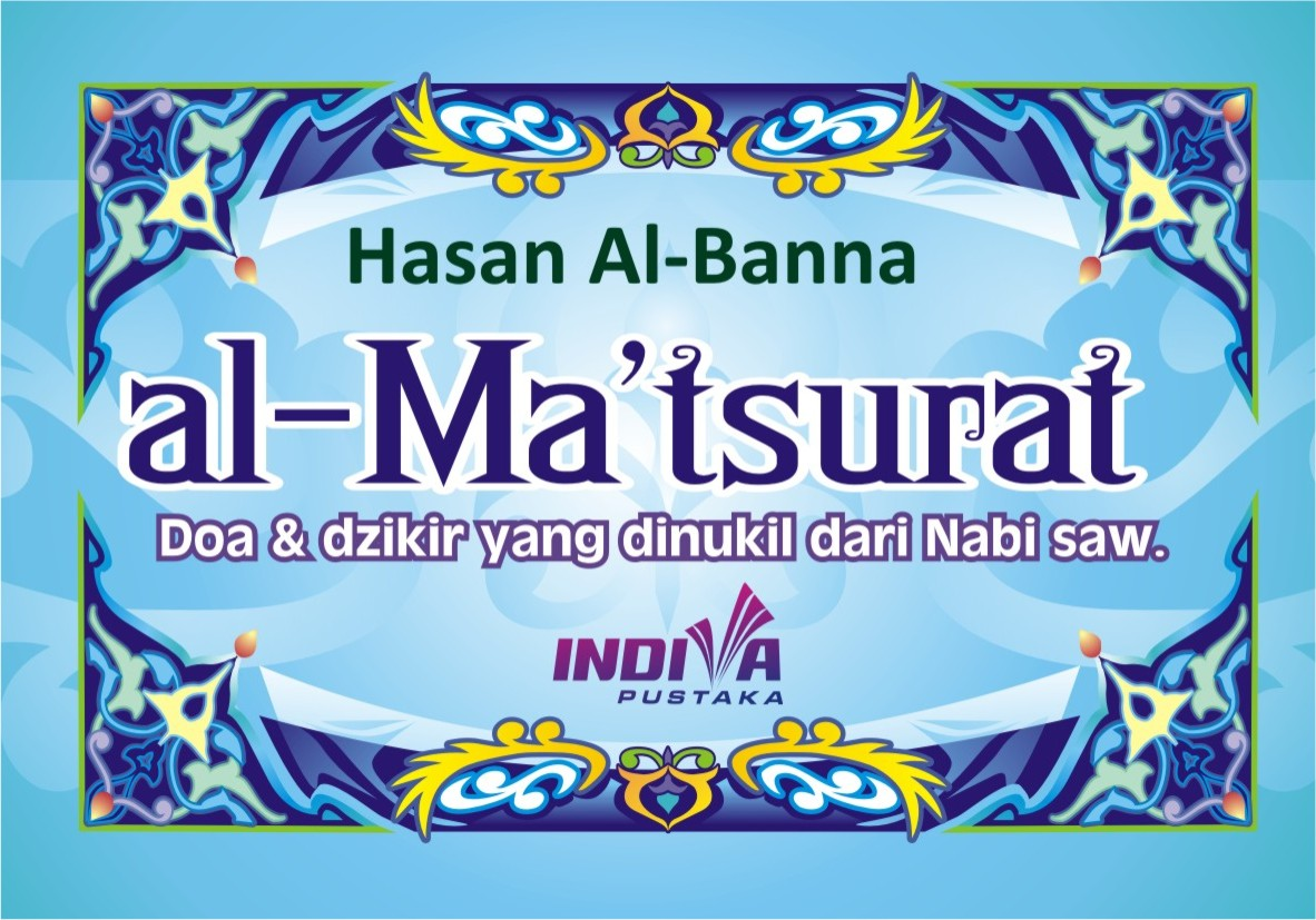 al ma tsurat adalah kumpulan wirid yang disusun oleh imam syahid hasan