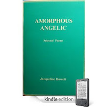Amorphous Angelic, Selected Poems by Jacqueline Howett