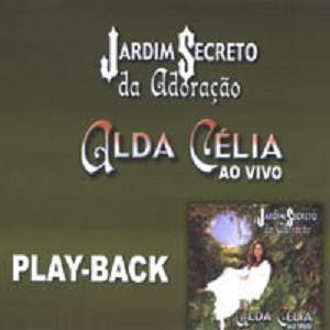 Alda C�lia - Jardim Secreto da Adora��o (PlayBack)