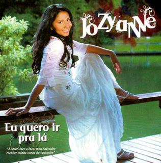 Jozyanne – Eu Quero Ir Pra Lá