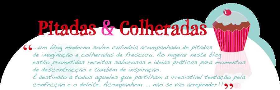 Pitadas & Colheradas