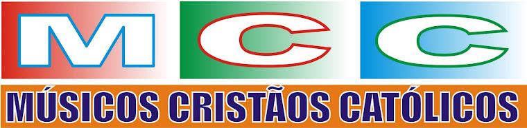 MCC - MÚSICOS CRISTÃOS CATÓLICOS