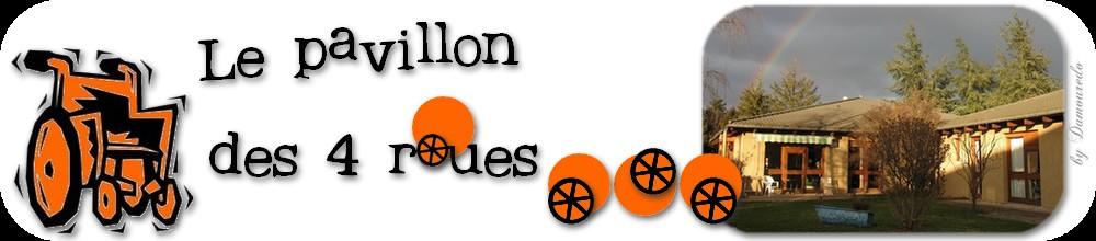 LE PAVILLON DES 4 ROUES
