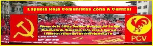 Espuela Roja Comunistas Zona A Carrizal