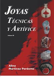 JOYAS, TÉCNICAS Y ARTÍFICE, de Alina Martínez Perdomo