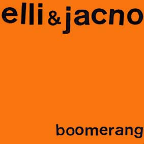 ELLI & JACNO, Boomerang (pop, 1982)