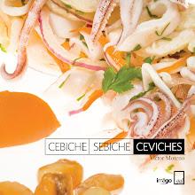 """""""Cebiche, Sebiche, Ceviches"""" del chef Víctor Moreno"""