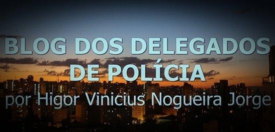 Blog dos Delegados de Polícia