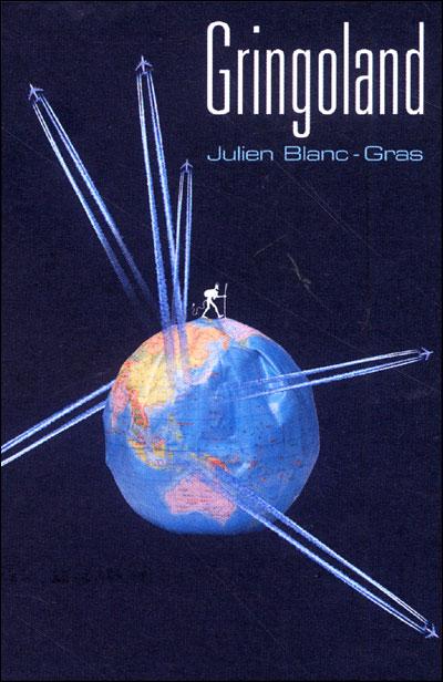 Gringoland - Julien Blanc [MULTI]
