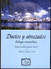 Mi primer libro, duetos entre Ninfa Duarte y Rafaél Angel Cortés - 2005