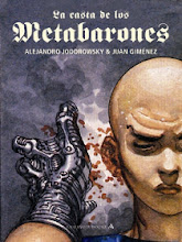 La casta de los Metabarones (Jodorowsky / Juan Giménez)