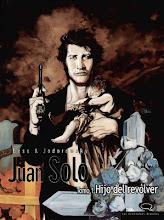 Juan Solo (4 tomos) Jodorowsky / Bess