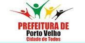 Portal da Prefeitura de Porto Velho - RO.