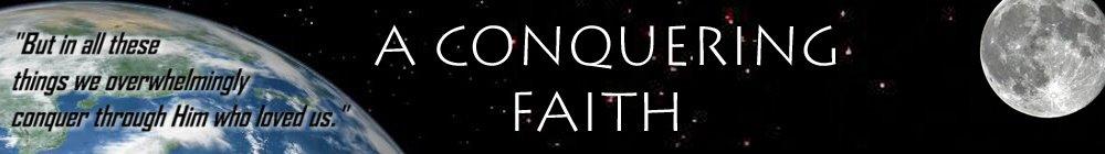 A Conquering Faith