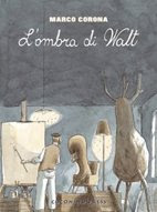L&#39;OMBRA DI WALT 1 -La grande depressione-
