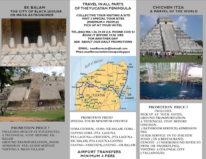 TRAVEL IN ALL PARTS OF THE YUCATAN PENINSULA