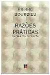 Razões Práticas - Pierre Bourdieu