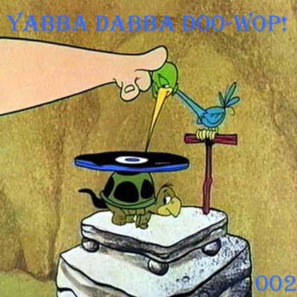 [Yabba+Dabba+Doo+Wop+FRONT+002.jpg]
