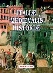 Italiæ Medievalis Historiæ I