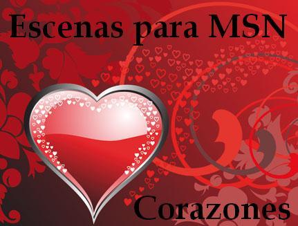 Escenas para MSN corazones