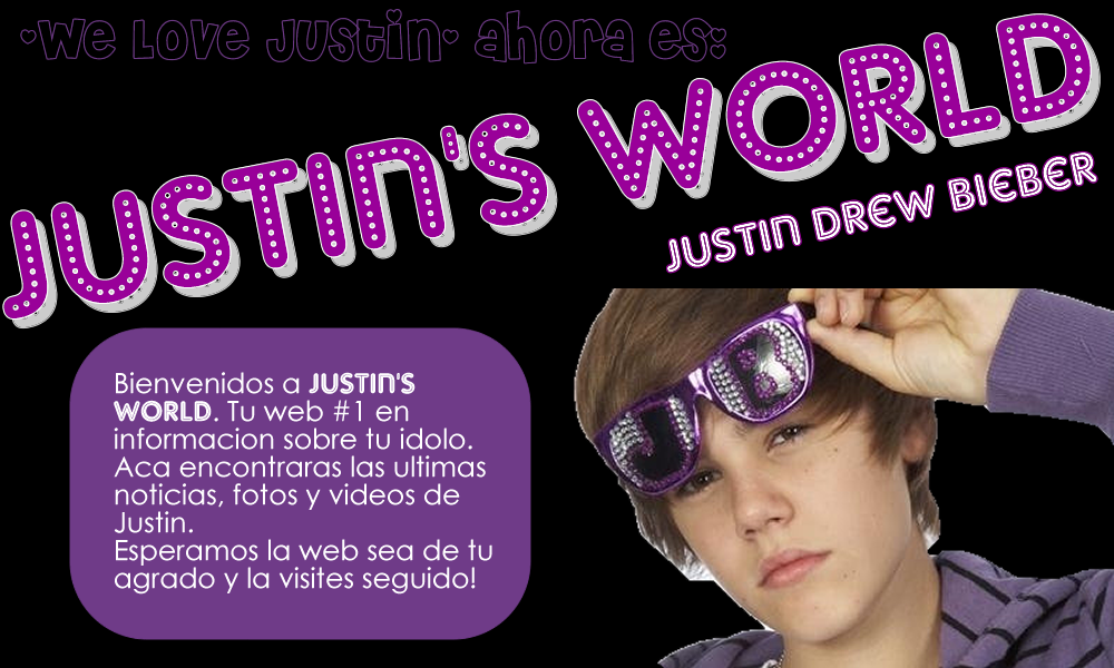 ♥Justin's World♥