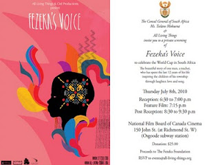 Poster: Screening of Fezeka's Voice to celebrate the World Cup in South Africa at National Film Board of Canada Cinema, Thursday July 8th, 2010, by artjunction.blogspot.com