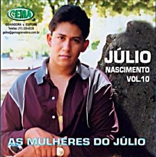 J�lio Nascimento - Vol.10 - As Mulheres do J�lio
