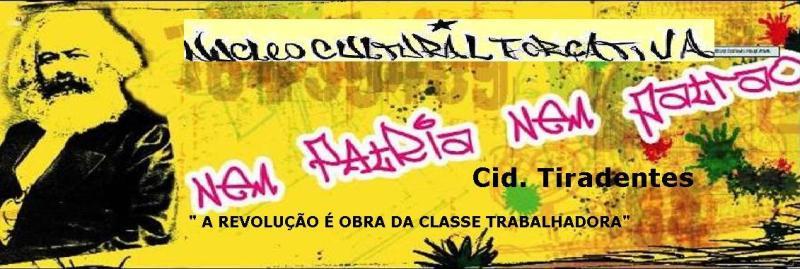 NUCLEO CULTURAL FORÇA ATIVA - CID TIRADENTES
