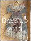 Dress Up 2010