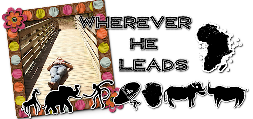Wherever He leads