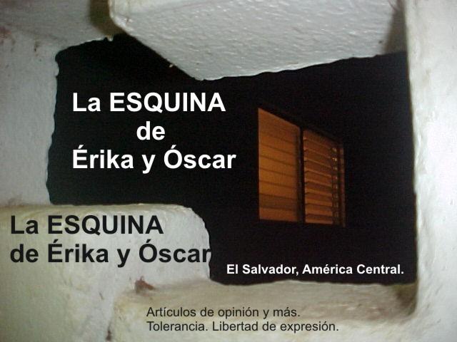 La ESQUINA DE ERIKA y ÓSCAR