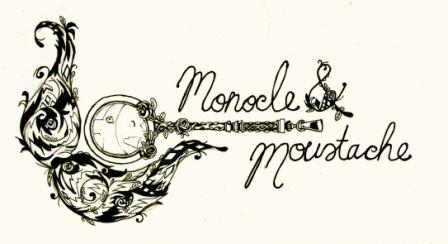 Monocle & Moustache