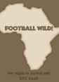 Football Wild.