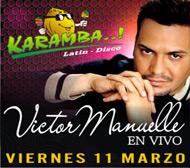 Victor Manuelle en Lima, Discoteca El Karamba, 11 de Marzo 2011