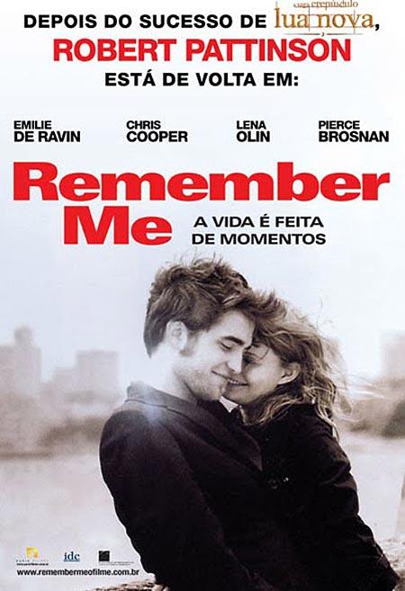 http://2.bp.blogspot.com/_UWE3dxqWj-g/TCHRzgZ48lI/AAAAAAAAB2I/V86KUxNB6Zo/s1600/RememberMe_poster.jpg