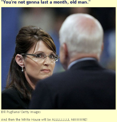 Palin: You're not going to last a month, old man