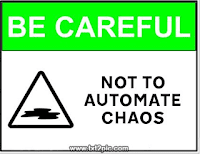 do+not+automate+chaos