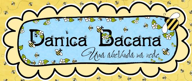 Danica Bacana - Uma Abelhuda na Rede