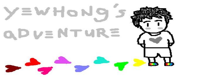 Yewhong's adventure