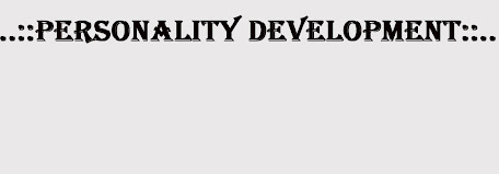 ...::PersonaLiTy DeVelopMenT::...