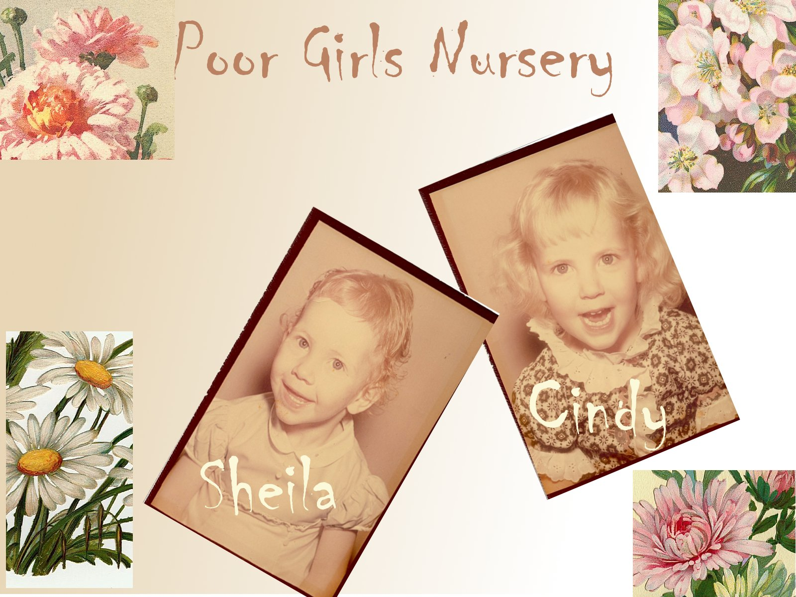 Poor Girls Nursery