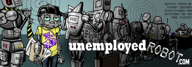 Unemployed Robot