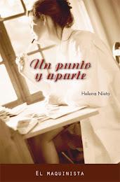 UN PUNTO Y APARTE, Helena Nieto