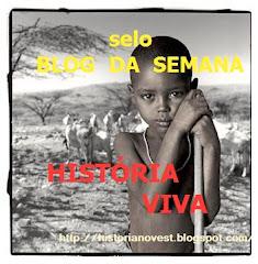 Selo atribuído pelo Blog: História Viva