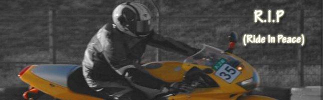 R.I.P. (Ride in peace)
