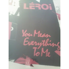 LÉROI - you mean everything to me