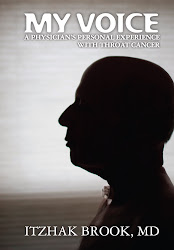 "Order Dr. Brook's book: ""My Voice-A Physician's Personal Experience With Throat Cancer"""